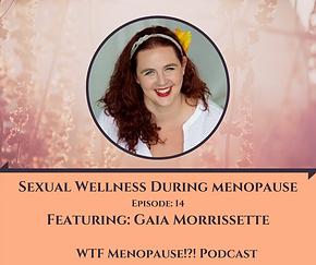 WTF Menopause%21_%21  Gaia Morrissette.p