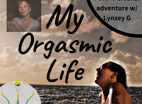 "Porn-Our Personal Experience with co-host Lynsey G on ""My Orgasmic Life"" podcast  EP.116"