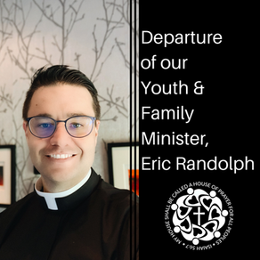 Departure of our Youth & Family Minister