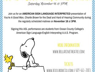 ASL Interpreted Performance of You're A Good Man, Charlie Brown!