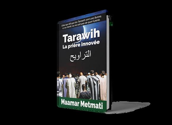 Tarawih : La Prière Innovée