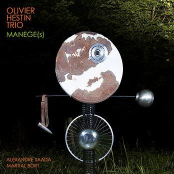 Olivier Hestin trio MANEGE(s)