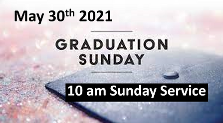TPC May 2021 Graduation Sunday.PNG