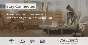 Stay connected; know your samples are safe even when you're not in the lab. Researcher working from home