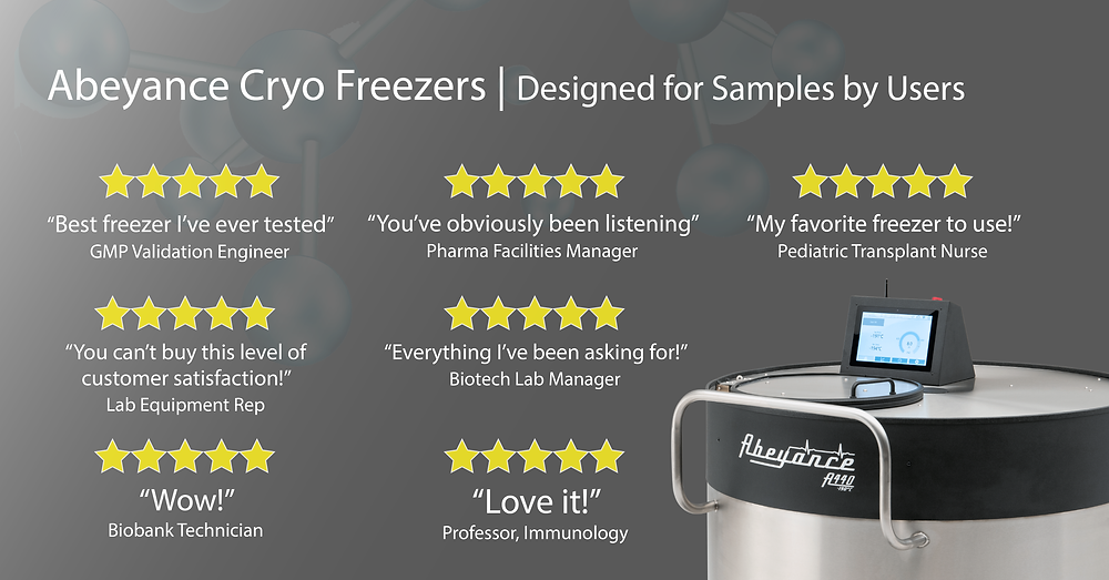 Abeyance cryogenic freezers, designed for samples by users. Five star reviews and customer quotes
