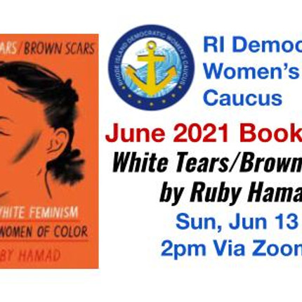 June 2021 Bookclub - White Tears/Brown Scars by Ruby Hamad