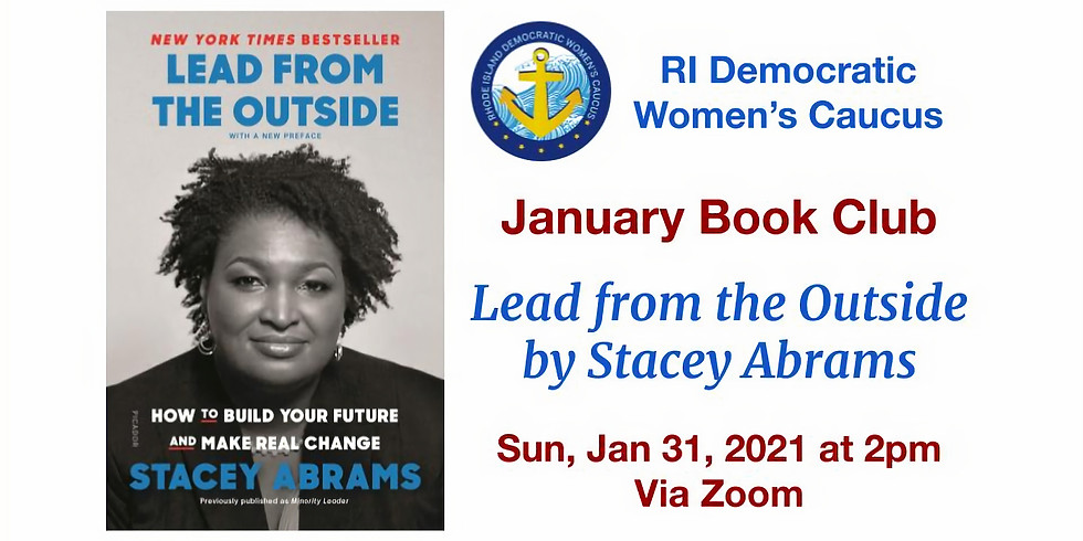January 2021 Book Club - Lead from the Outside by Stacey Abrams