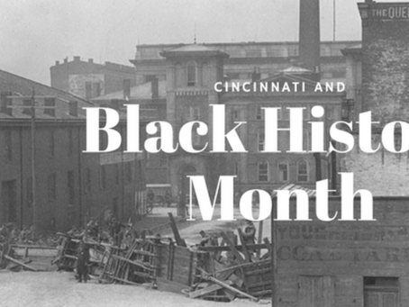 Cincinnati and Black History Month