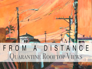 From a Distance: Quarantine Rooftop Views