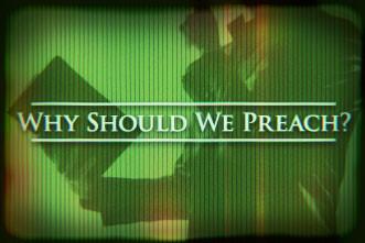 Why Do Preachers Preach?