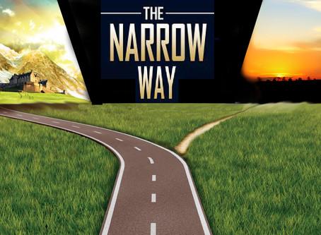 Living Life on the Narrow