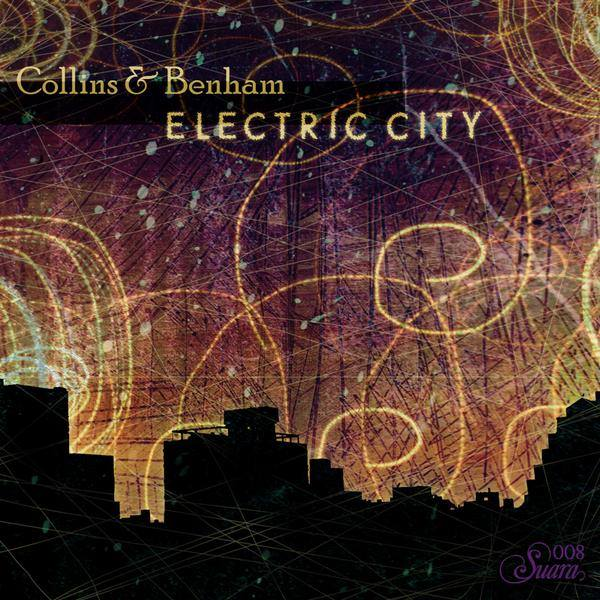 Collins & Benham - Electric City EP