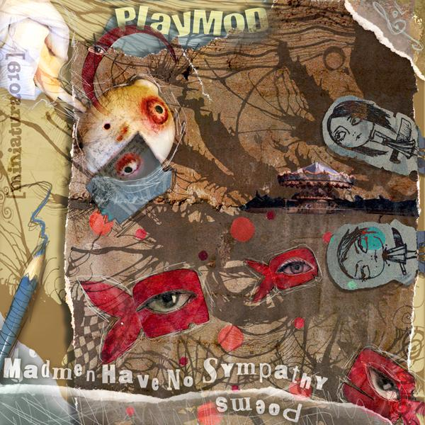 Playmod - Madmen Have ...