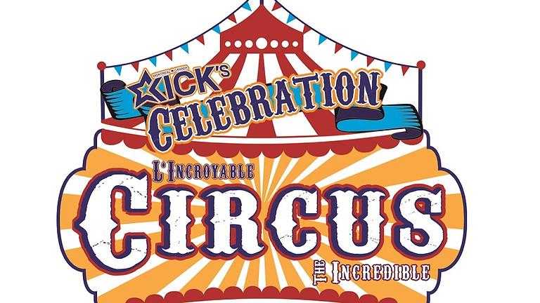 Kick's Celebration: CIRCUS