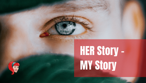 HER Story – MY Story