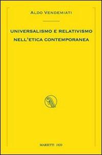 Universalismo e relativismo nell'etica contemporanea