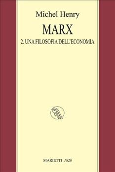Marx 2.Una filosofia dell'economia