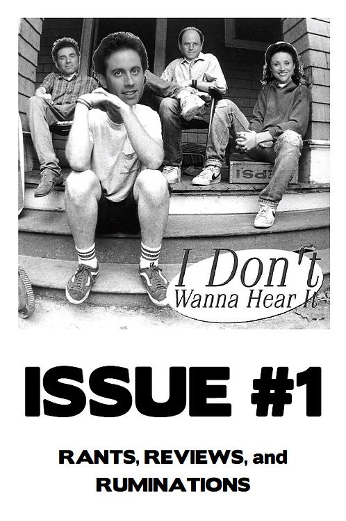 I Don't Wanna Hear It Zine - Vol. 1