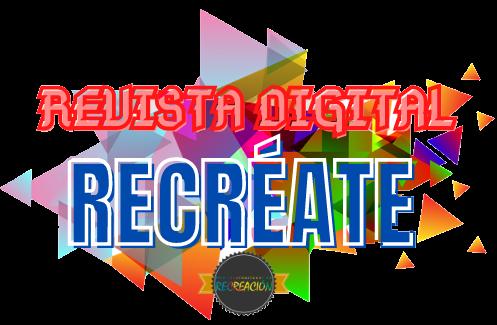 REVISTA DIGITAL RECRÉATE