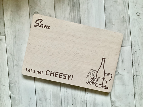 """Personalised Cheese Board- """"Let's Get Cheesy"""""""