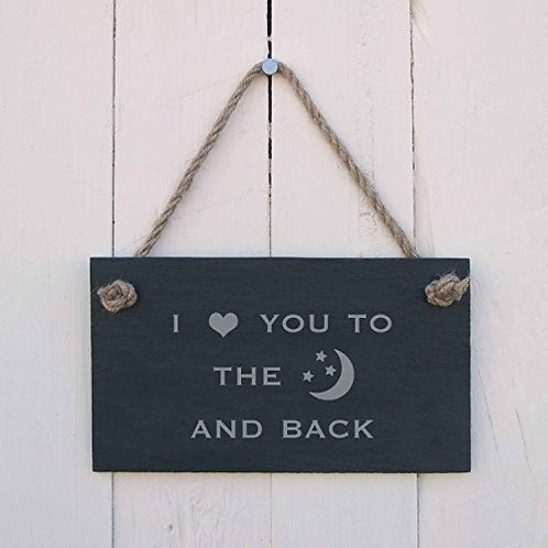 '[love] you to the [moon] and back' Slate Hanging Sign