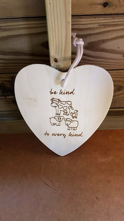 """Hanging Plaque- """"Be Kind to Every Kind"""""""