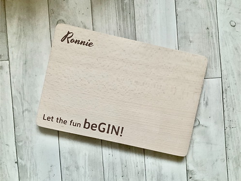 "Personalised Gin Board- ""Let the fun beGIN"""