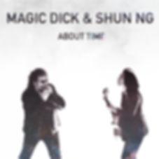Magic Dick & Shun Ng release tour
