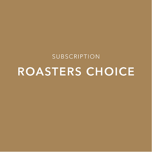 Roasters' Choice Subscription