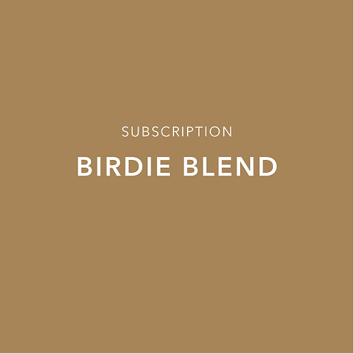 Birdie Blend Subscription
