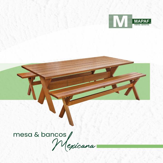 Linha Casa & Jardim MAPAF - Mesa e bancos Mexicana