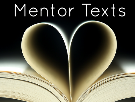 May 30, 2021: The Power of Mentor Texts