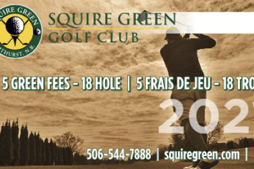 5 Green fees - 18-hole