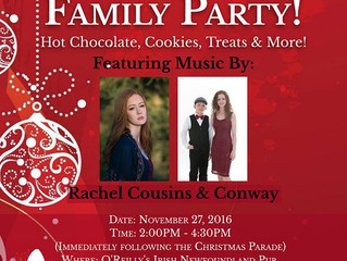CONWAY and Rachel Cousins to perform at O'Reilly's right after Christmas Parade.