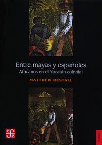 Entre mayas y españoles