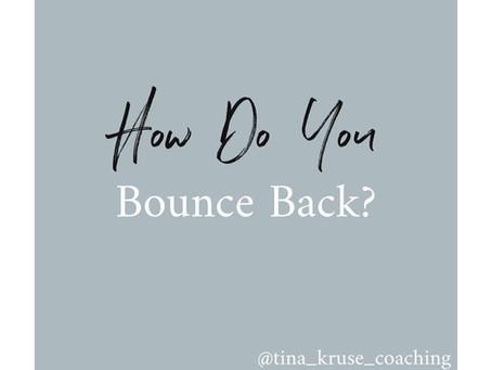 """Bounce-back Plan,"" aka Resilience"