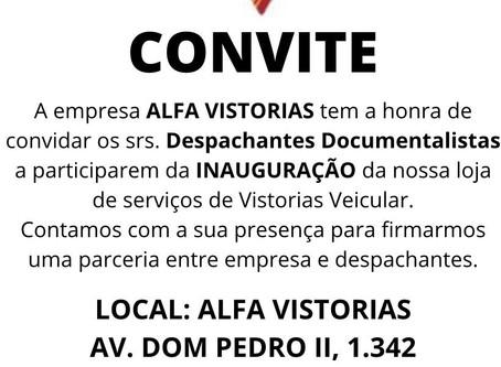 CONVITE DE INAUGURAÇÃO - Alfa Perícia e Vistoria Veicular