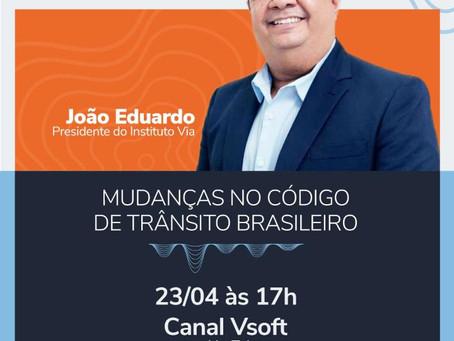 Assista a LIVE: Mudanças no Código de Trânsito Brasileiro. (Dia 23.04 às 17h00)