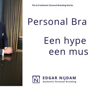Is personal Branding een hype of een must?