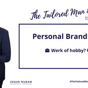 Personal Branding: Werk of Hobby?