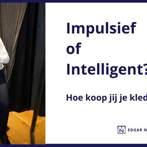 Impulsief of Intelligent?