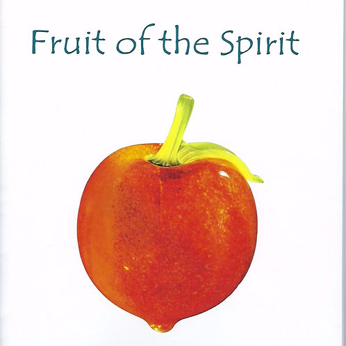 Fruit of the Spirit - Singer's Edition