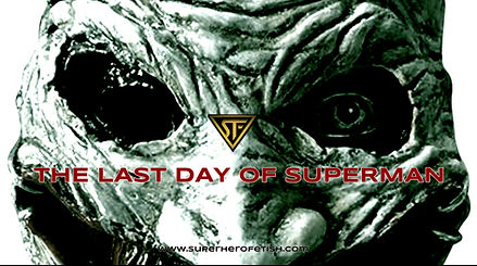 THE LAST DAY OF SUPERMAN -POSTER.jpg