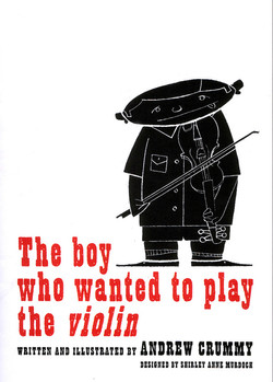 Boy who wanted to play the violin