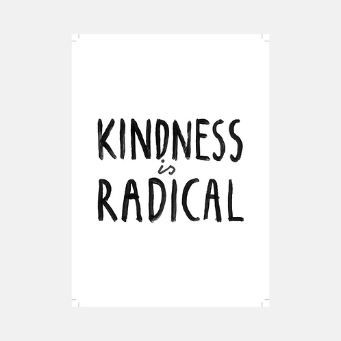 Kindness Is Radical: Poster