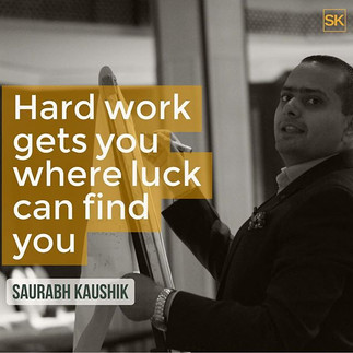 Hard work gets you where luck can find y