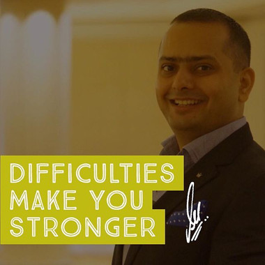 Difficulties make you stronger__#busines