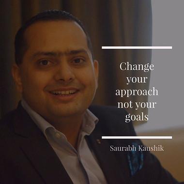 Change your approach not your goals _#en