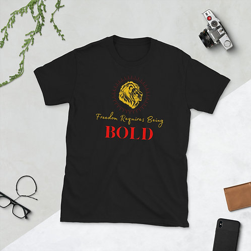 Freedom Requires Being Bold As A Lion Short-Sleeve T-Shirt
