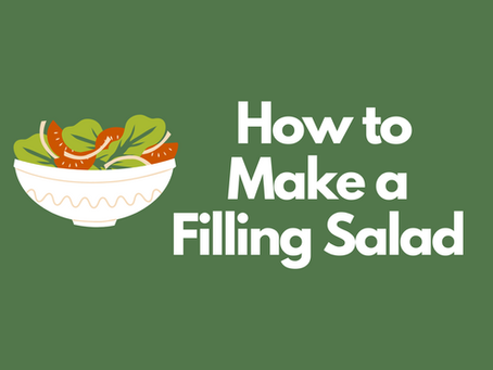 How to Make a Salad that Actually Satiates Your Hunger